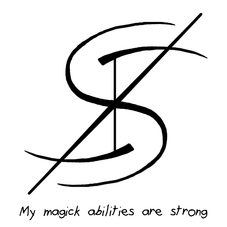 """""""My Magick abilities are strong"""" sigil requested by"""