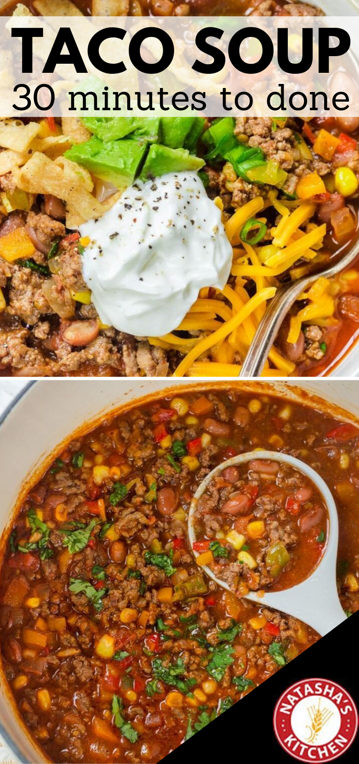 30 Min Taco Soup An Easy Taco Soup Recipe that comes together in just 30 minutes This hearty soup is loaded with ground beef tomatoes corn and beans with a homemade taco...
