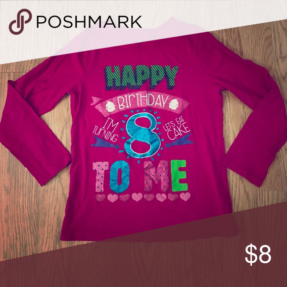 Childrens Place Happy 8th Birthday LS Shirt Long Sleeve To Me