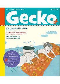 Gecko Kinderzeitschrift Band 23: Die Bilderbuch-Zeitschrift - Greune, Mascha