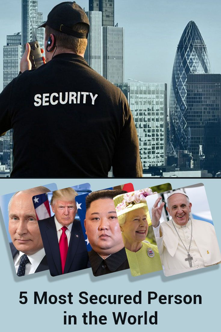 5 most secured person in the world personal security