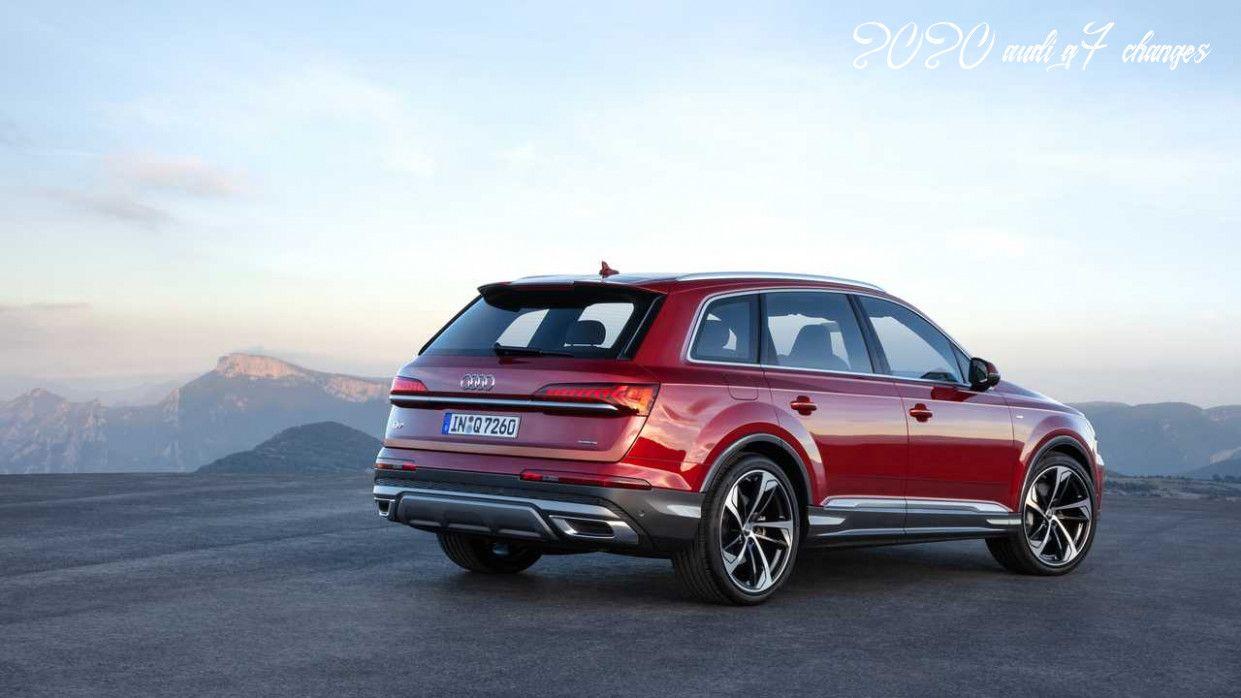 2020 Audi Q7 Changes Release Date In 2020 Audi Q7 Audi Big Ford Trucks