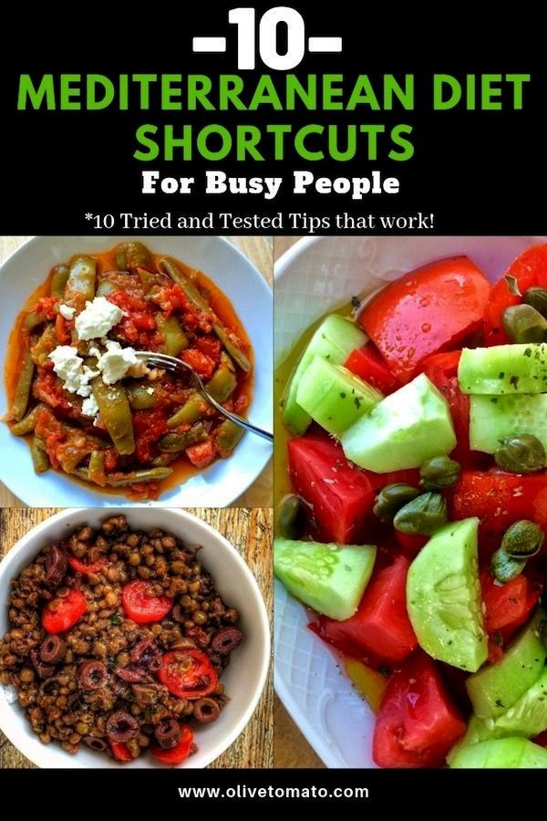 Mediterranean Diet Shortcuts for Busy People  Olive Tomato 10 Mediterranean Diet tips for busy people You are never too busy to eat healthy The Busy persons guide to foll...