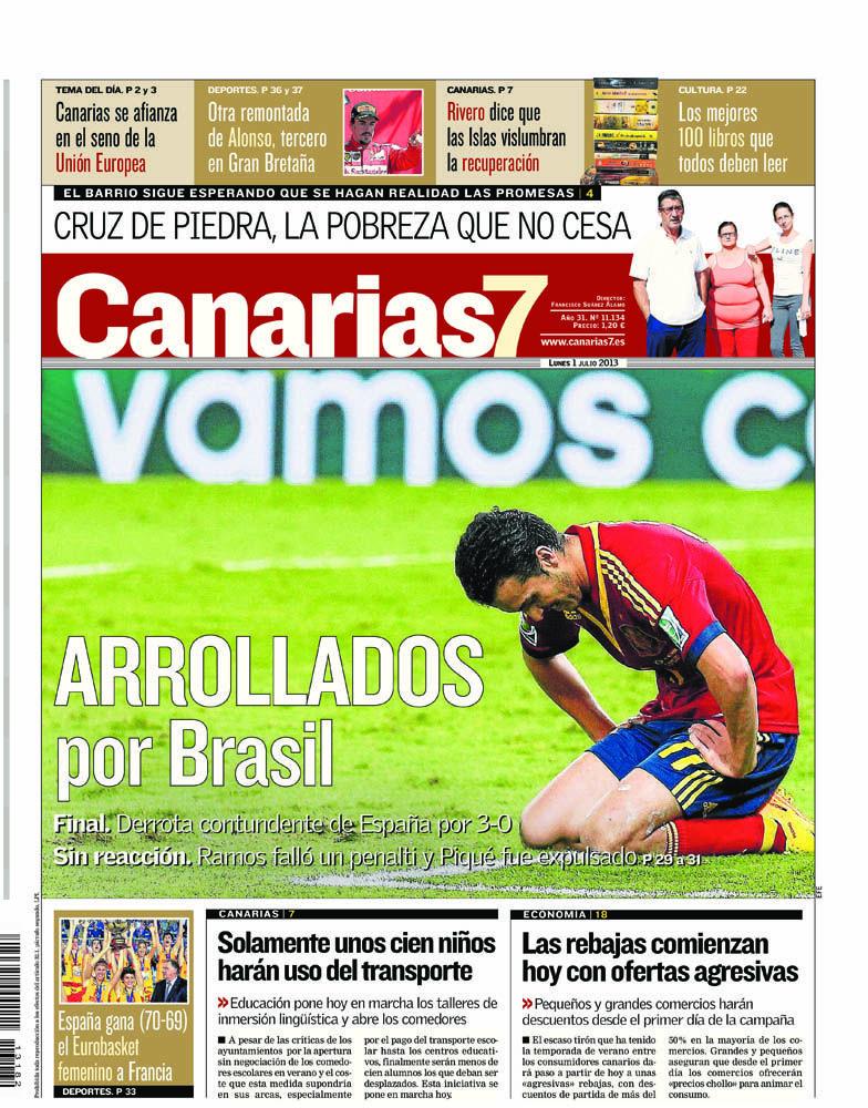 Los Titulares y Portadas de Noticias Destacadas Españolas del 1 de Julio de 2013 del Diario Canarias 7 ¿Que le parecio esta Portada de este Diario Español?