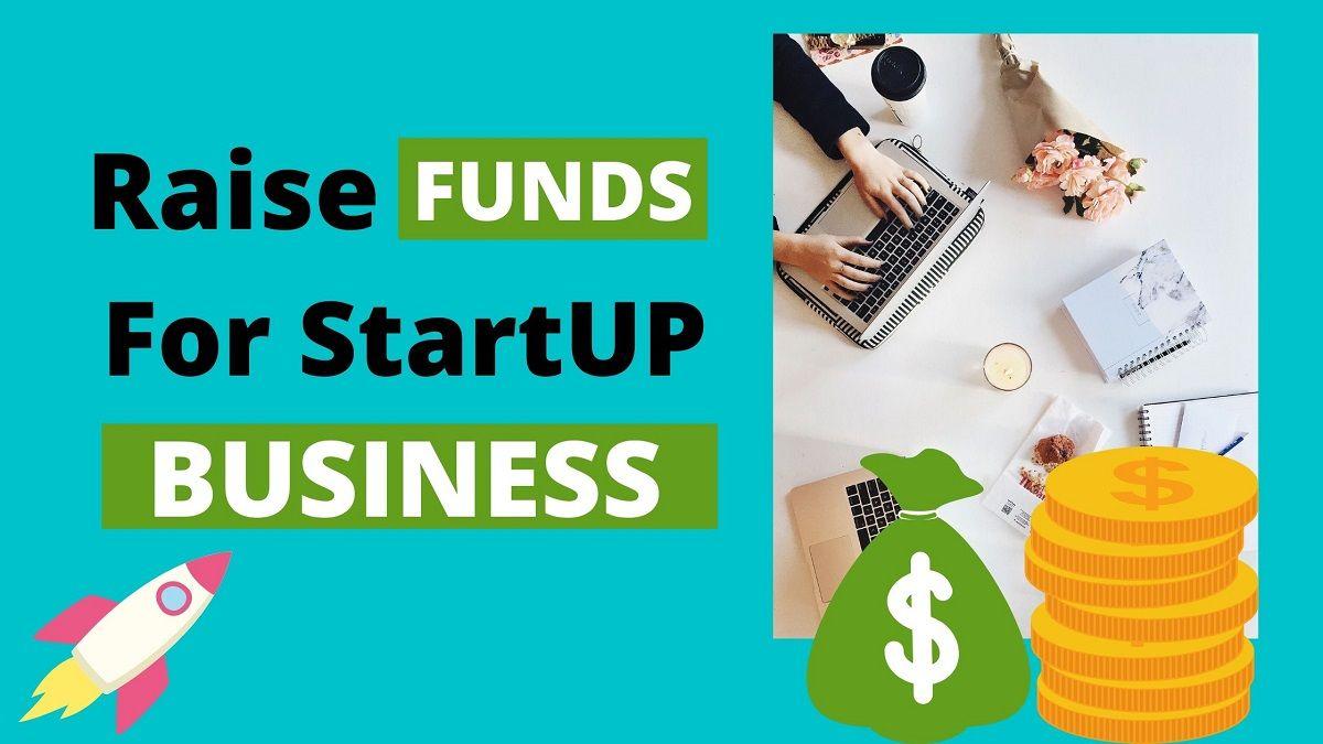 Entrepreneur Startup Funding Business Funding Start Up Business