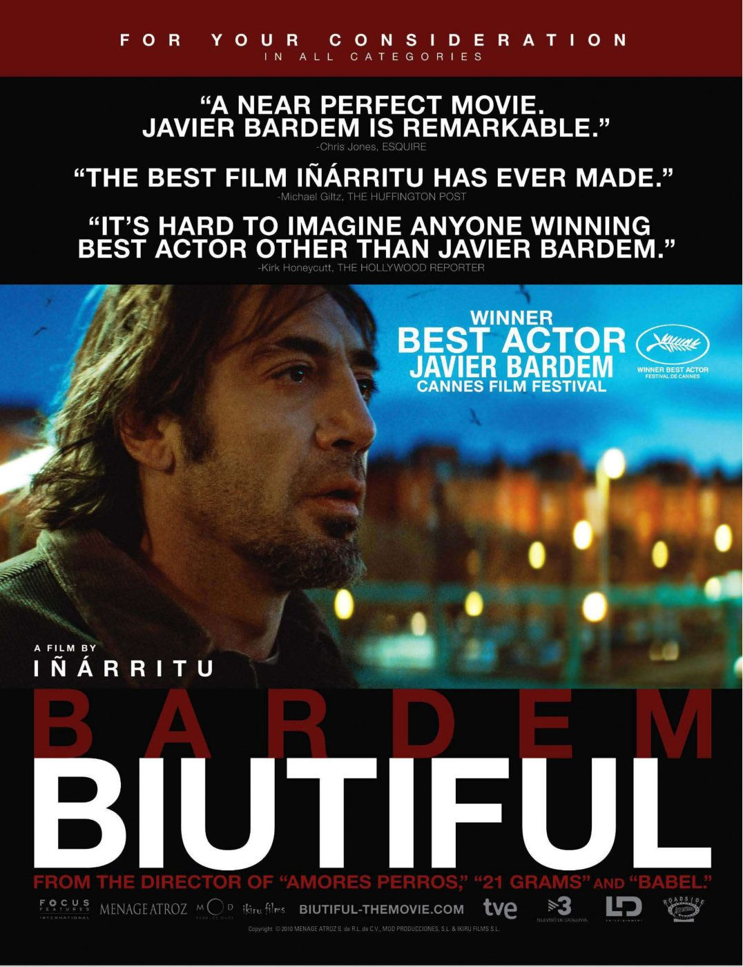 Biutiful awards consideration entry: a film by director Alejandro González Iñárritu