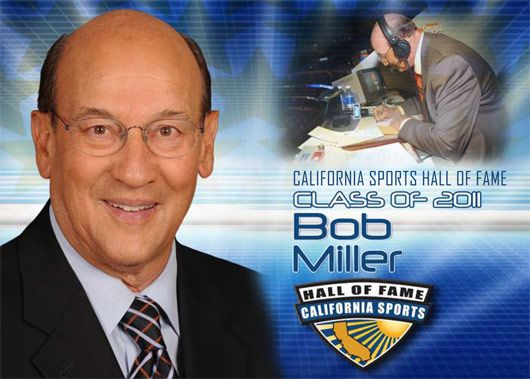 Bob Miller LA Kings Announcer-  I have known Bob since I was 14 year old!