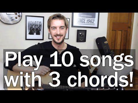 Play Ten Guitar Songs With Three Easy Chords E A D 3 Chord Songs