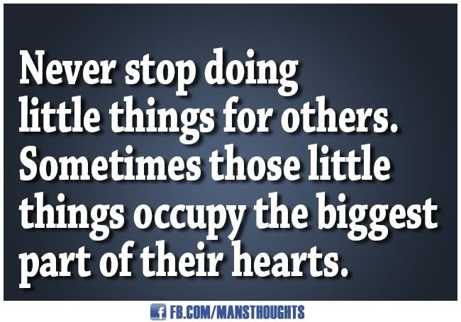 Dont Stop Doing The Little Things Relationships Relationship