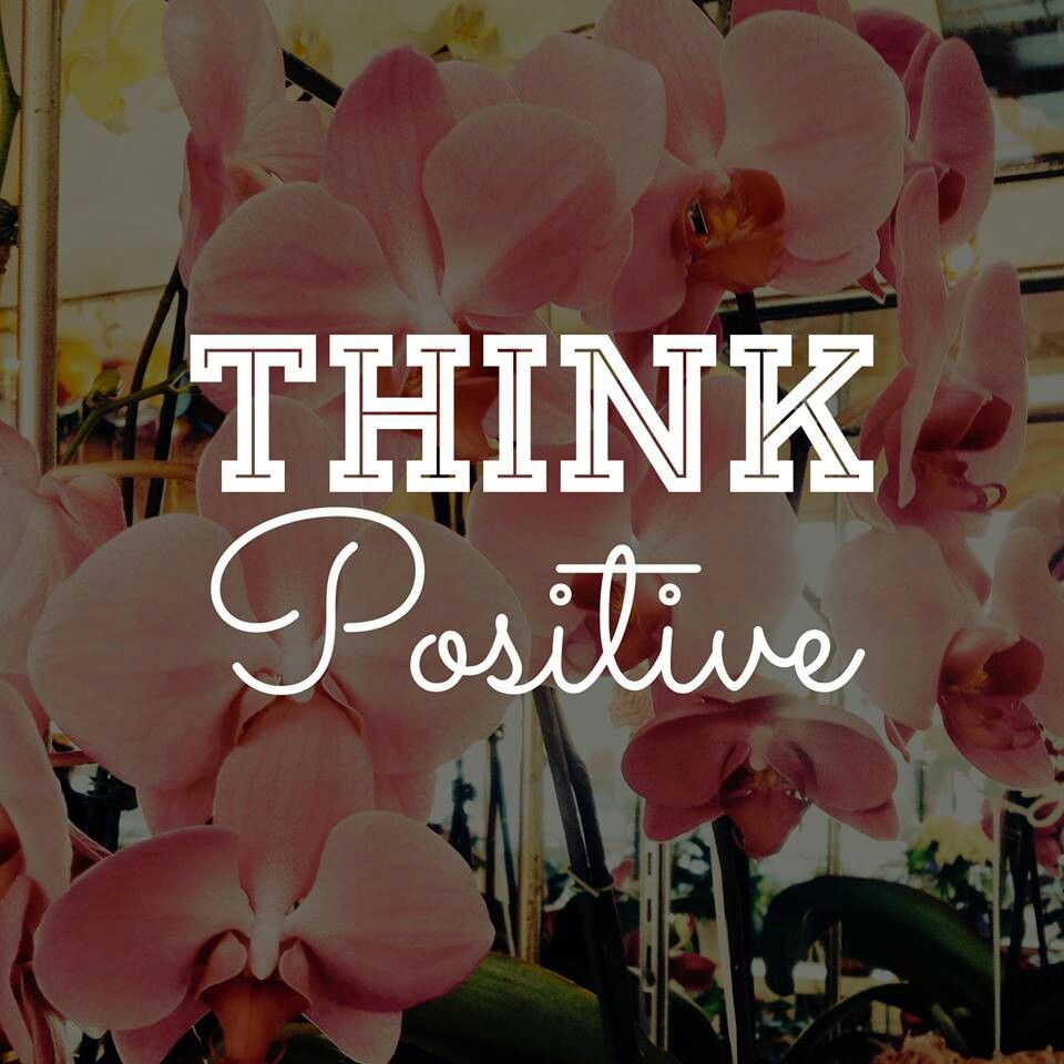 Think positive things to inspire pinterest