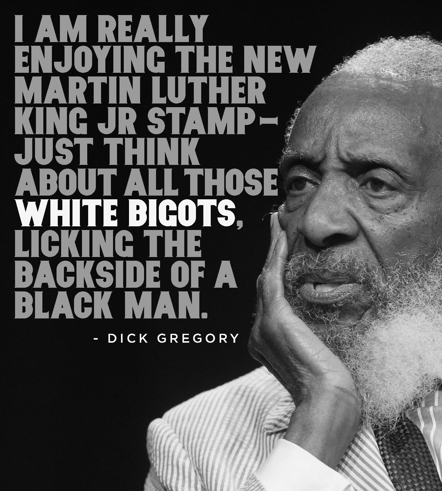 gregory Quotes on dick rasism from