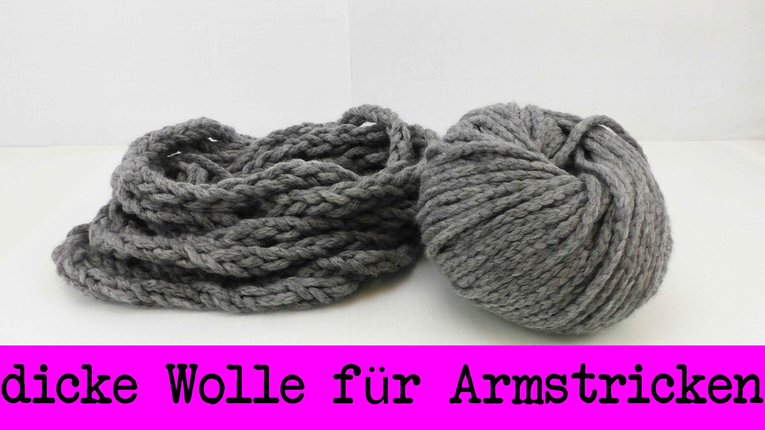 Super Dicke Wolle Fur Armstricken Selber Machen Fingerstricken Armstricken Fingerstricken Dicke Wolle