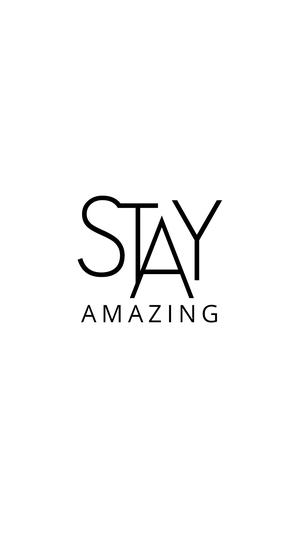 White Black Stay Amazing Iphone 7 Plus Minimal Quote Wallpaper