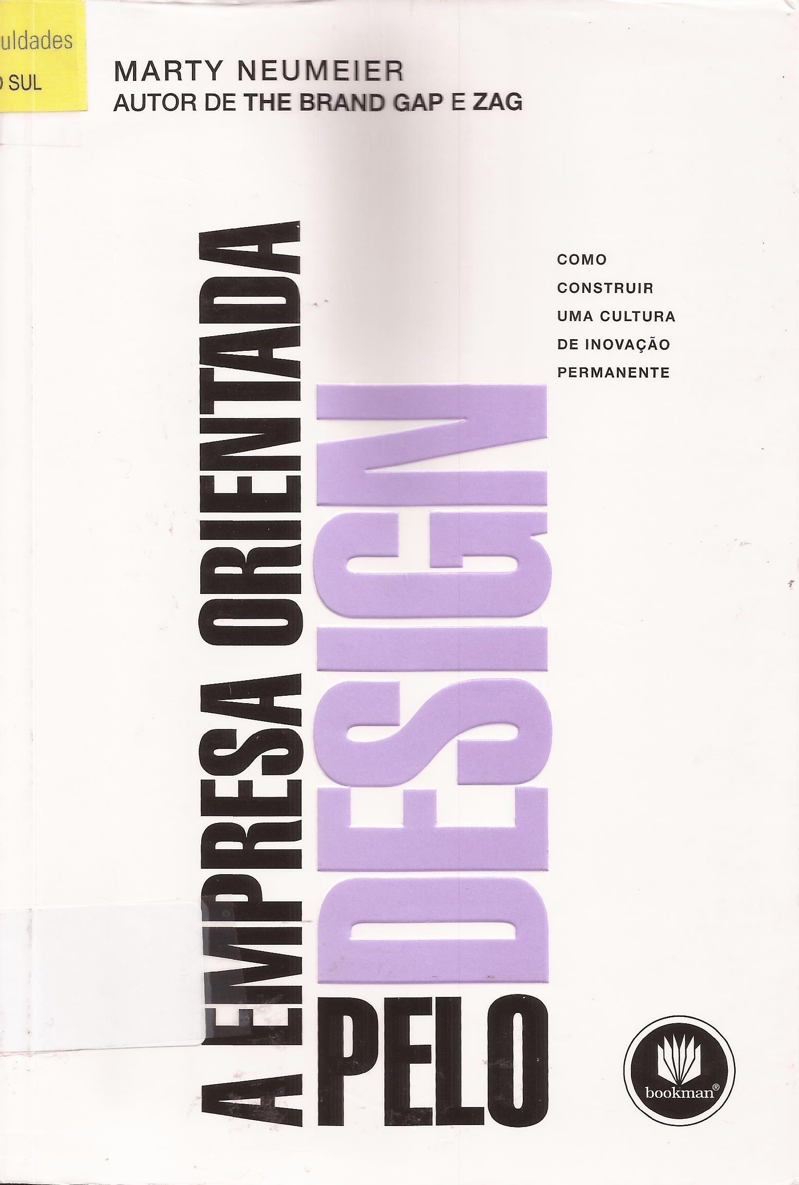 Resultado de imagem para A empresa orientada pelo design livro