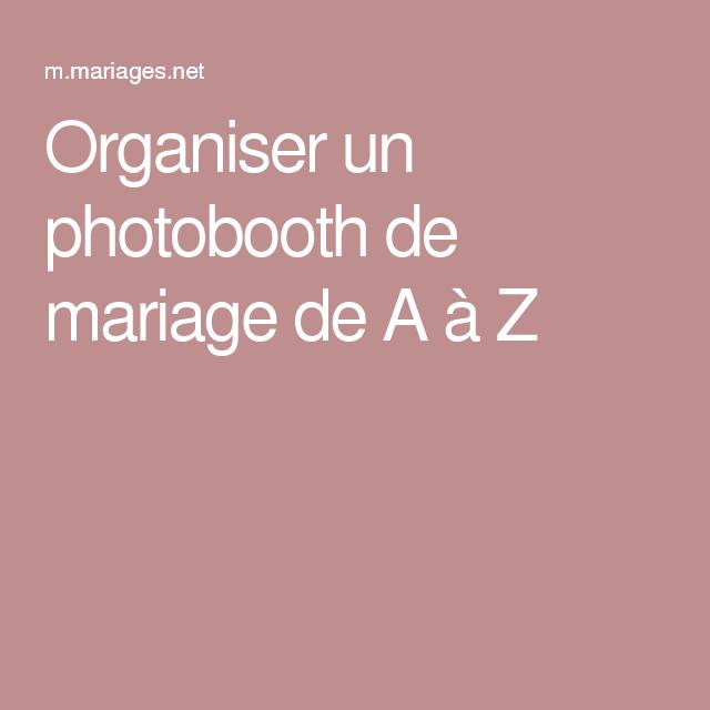 Organiser un photobooth de mariage de A à Z