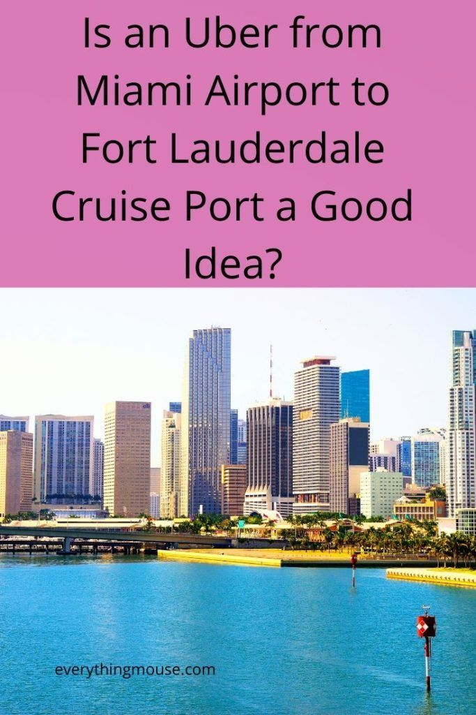 Uber From Miami Airport To Fort Lauderdale Cruise Port In
