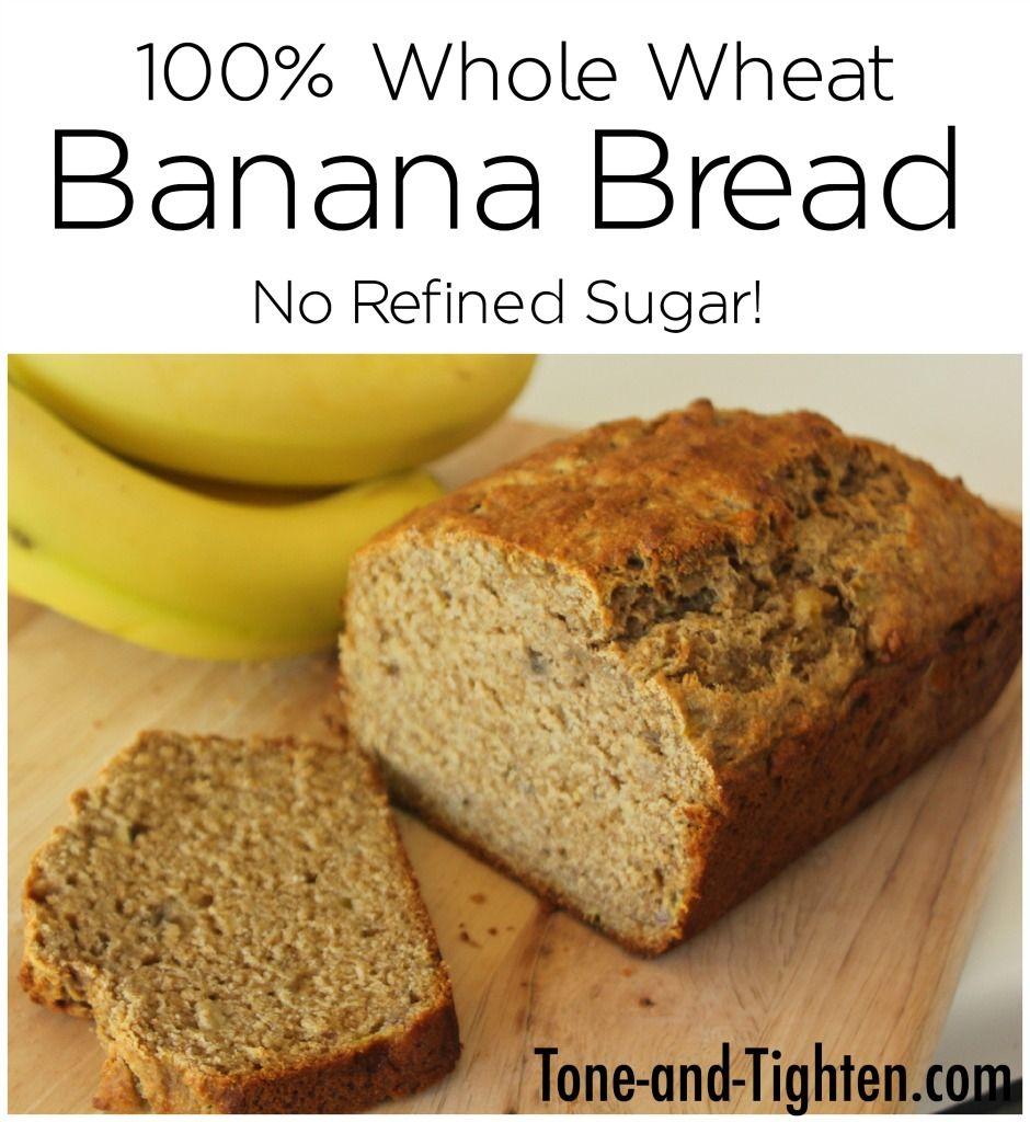 100 Whole Wheat Banana Bread Recipe Whole Wheat Banana Bread Wheat Banana Wheat Recipes
