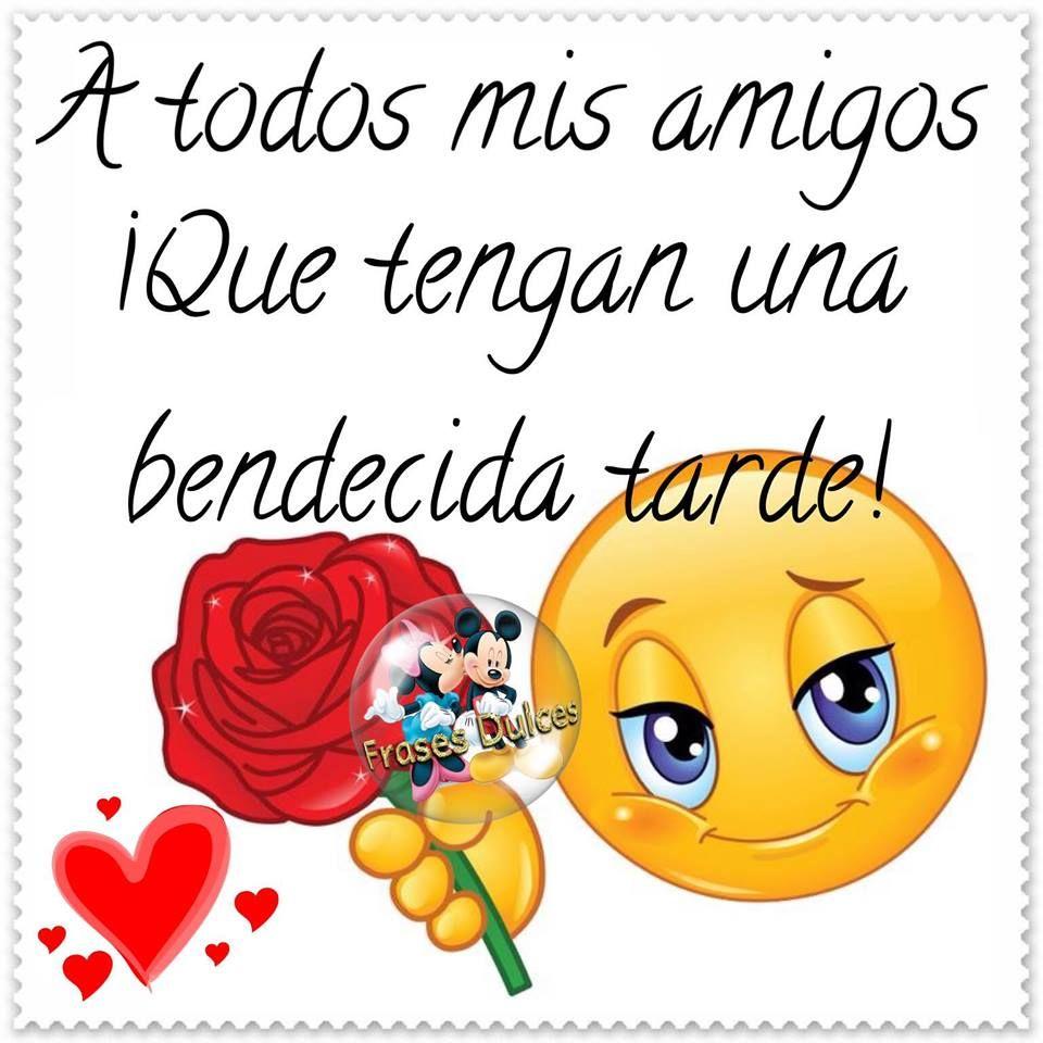 Buenas Tardes Imagen 10026 A Todos Mis Amigos Que Tengas