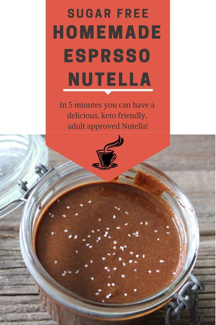 Homemade keto espresso nutella sugar free keto my