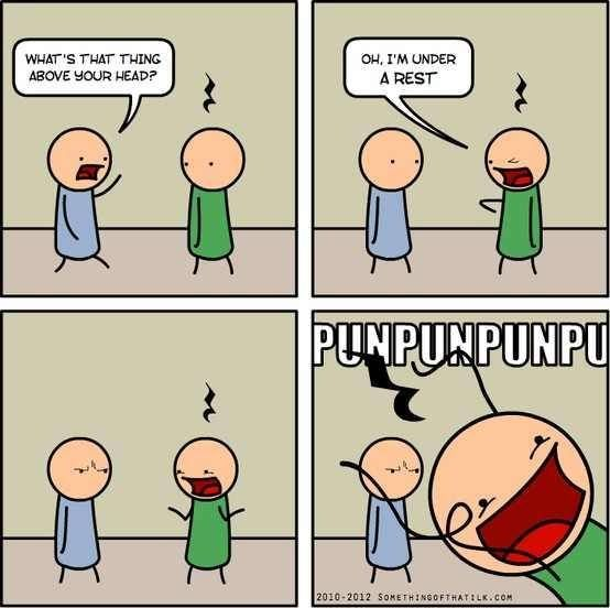 Just Give It A Rest Xd Cheesy Jokes Funny Puns Band Jokes