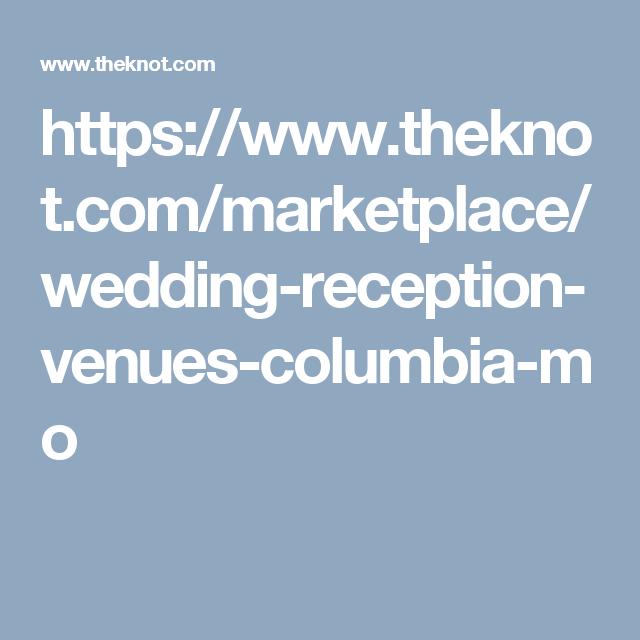 Wedding Venues Columbia Mo