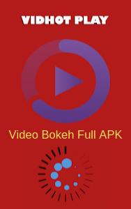 Download Vidhot Aplikasi Video Menarik Yang Viral Aplikasi Romantis Bokeh