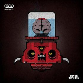 Amazon com: Mastermind EP: Eptic: MP3 Downloads | Hot Music