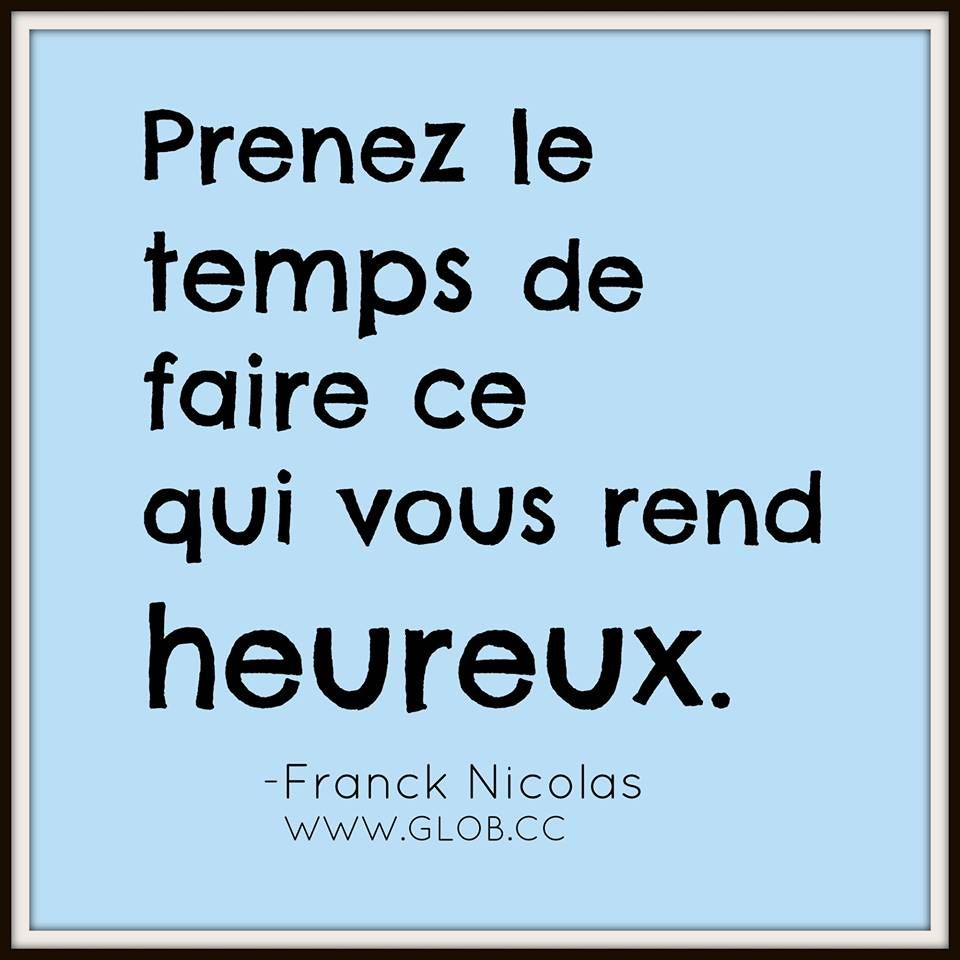 Capsule Du Mardi Glob French Quotes Inspirational Words Words