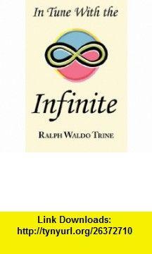 Ralph waldo trine in tune with the infinite pdf