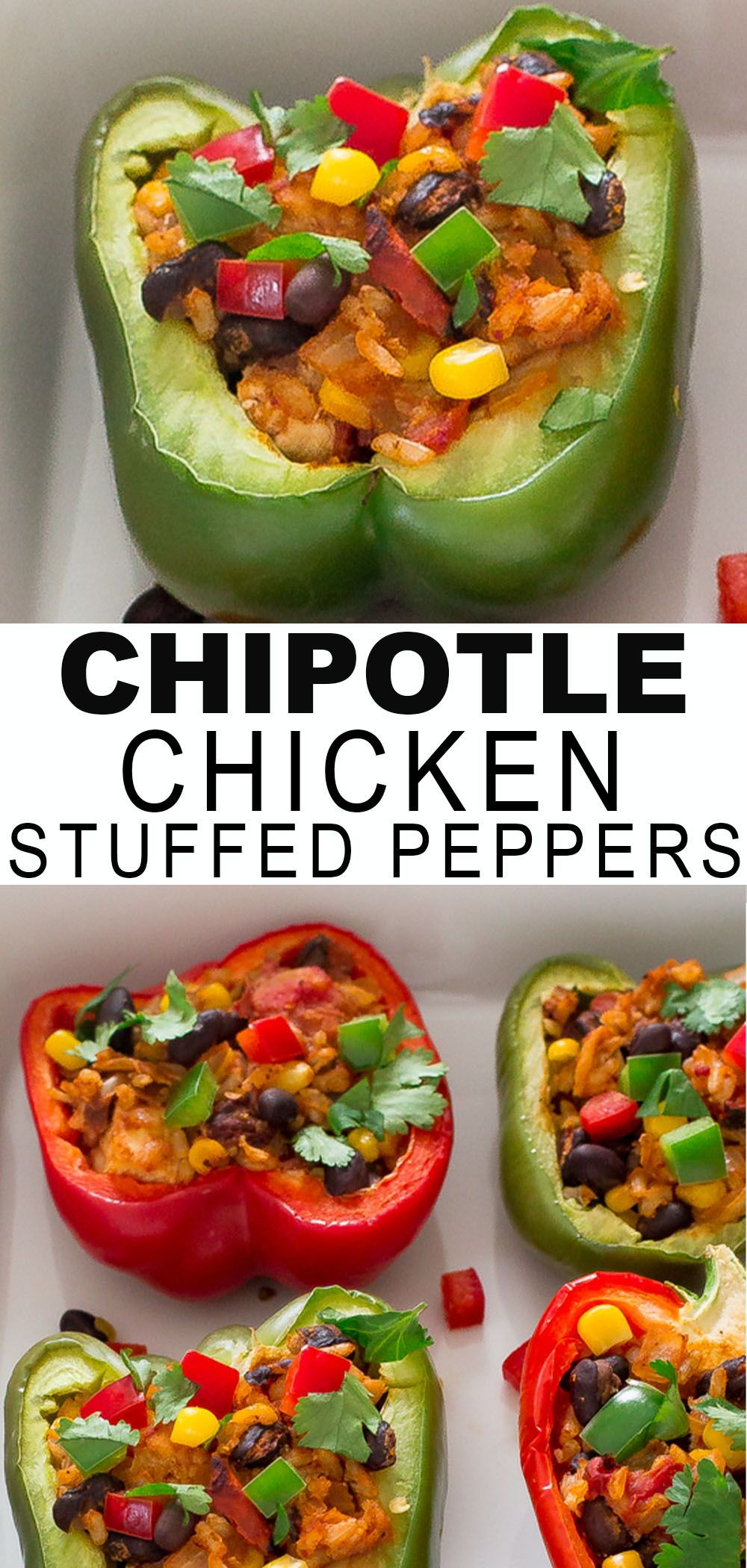 Chipotle Chicken Stuffed Peppers Chef Savvy Recipe Stuffed Peppers Chicken Stuffed Peppers Easy Healthy Recipes