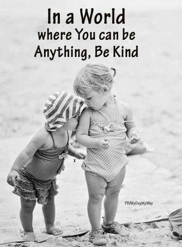 In A World Where You Can Be Anything Be Kind Cute Kids