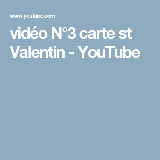 vidéo N°3 carte st Valentin - YouTube