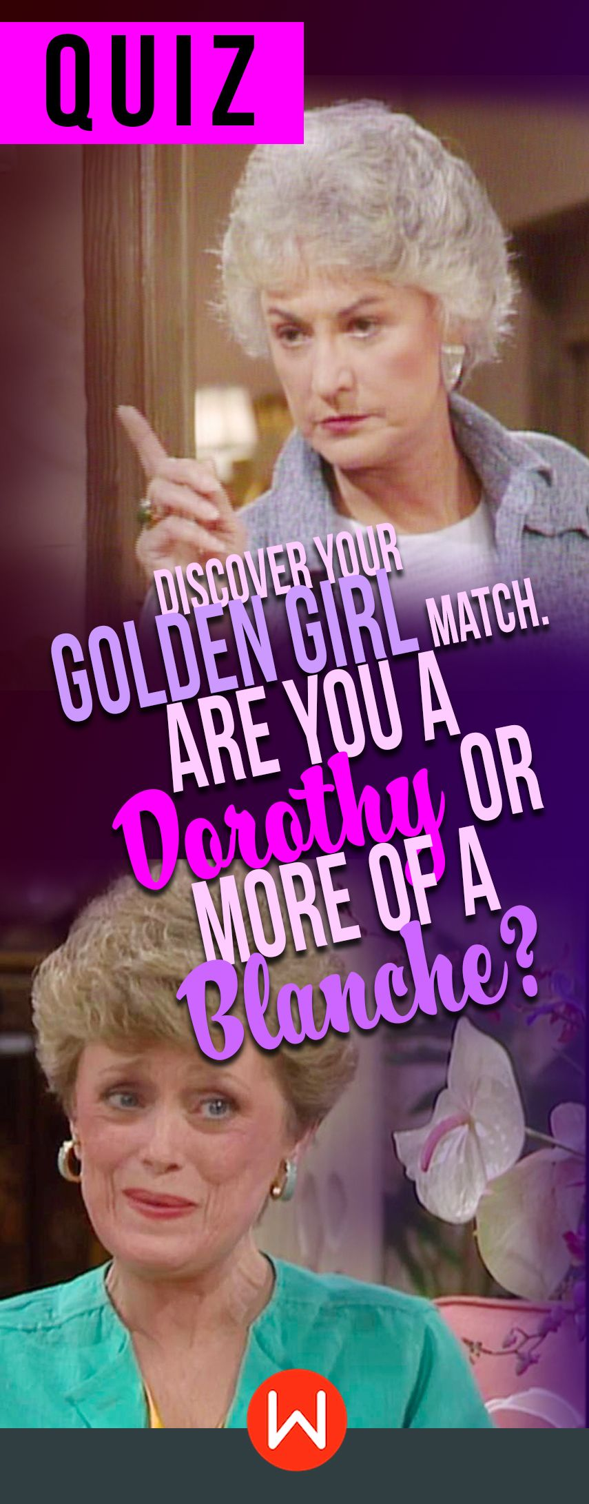 Discover Your Golden Girl Match. Are You A Dorothy Or More ...