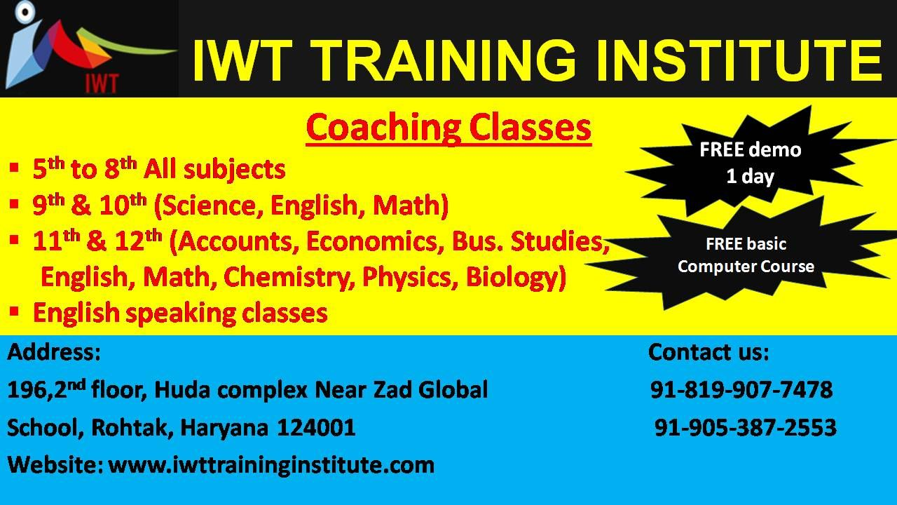 The Best Tutors Is In Your Town Now Iwt Training Institute In Rohtak Provides Tuition Classes For Students Who Wan Tuition Classes Business Studies Economics