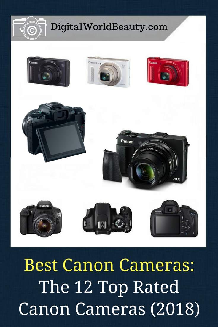 top rated canon cameras 2018