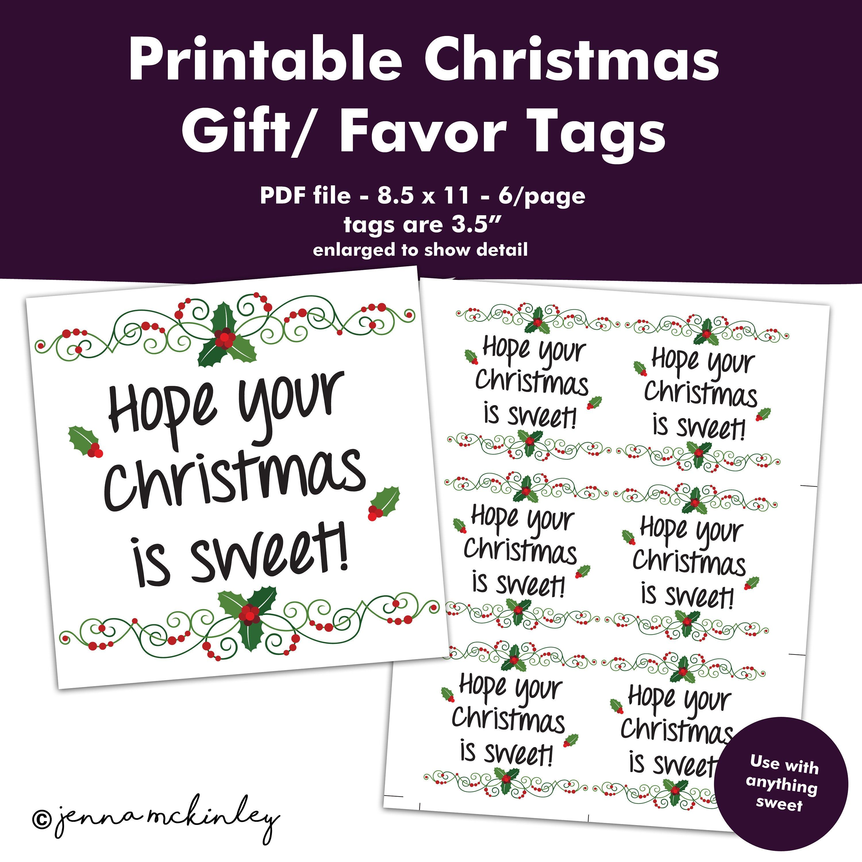 Printable Hope Your Christmas is Sweet Gift Tag Holiday Neighborhood Friend Party Favor Labels Company Employee Appreciation Candy Idea #employeeappreciationideas