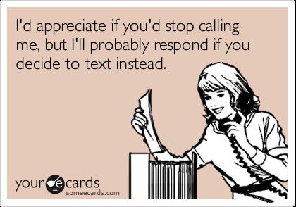 He stop calling me