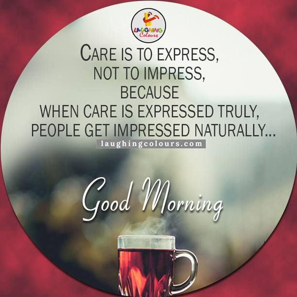 Laughing Colours Good Morning Ji Pinterest Morning Quotes