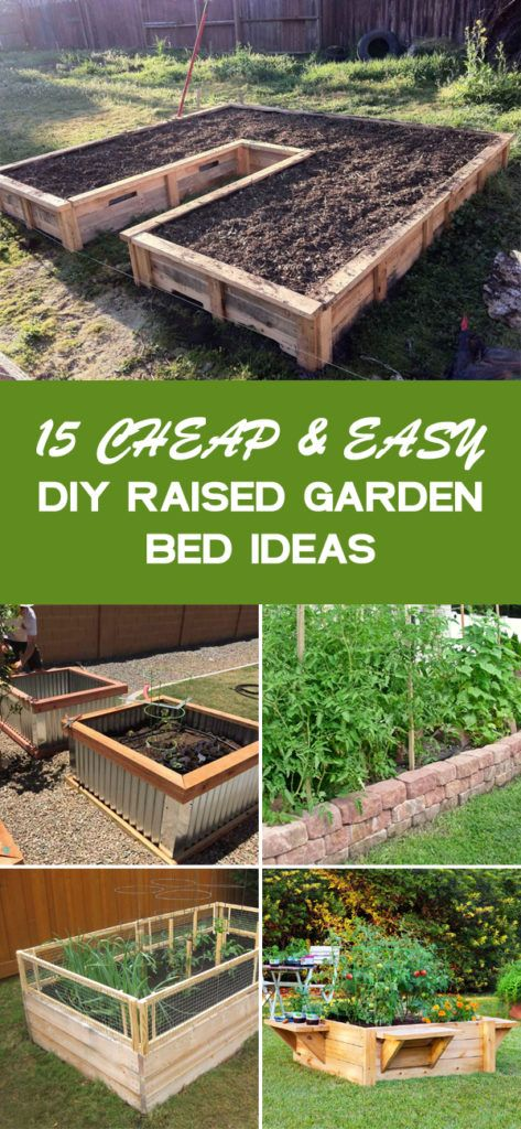 15 Cheap & Easy DIY Raised Garden Bed Ideas | Diy raised ...
