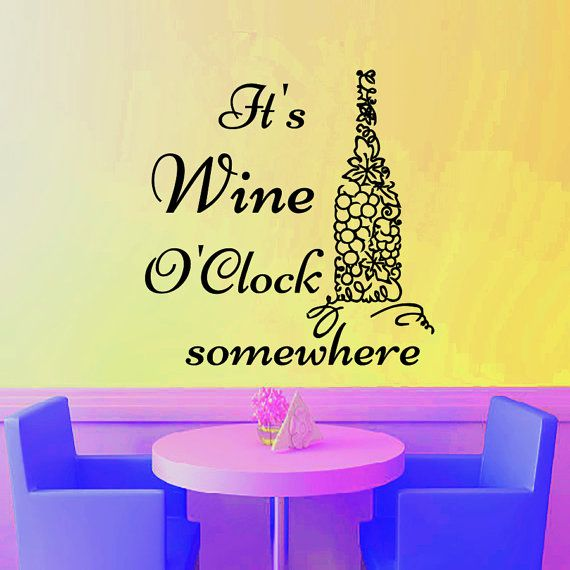 Wall Decals Quote It\'s Wine O\'Clock Decal Vinyl Sticker Bottle ...