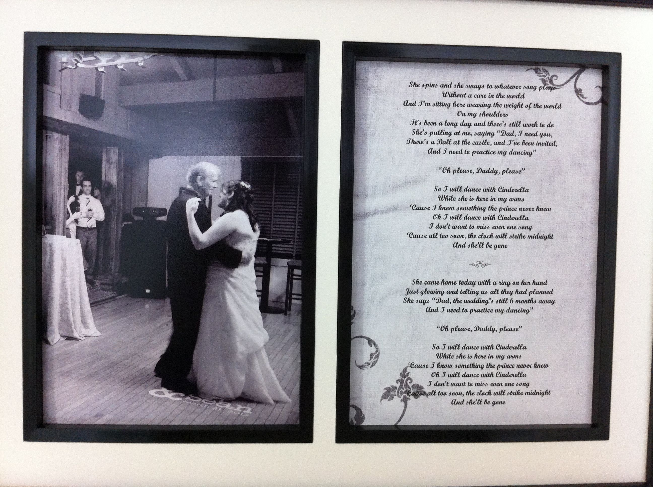 A Great Gift Idea For Brides Father After The Wedding Frame Picture Of Your Daughter Dance Next To Lyrics Song You Danced