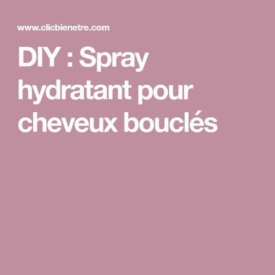 DIY : Spray hydratant pour cheveux bouclés   Cheveux bouclés, Traitement maison pour cheveux ...