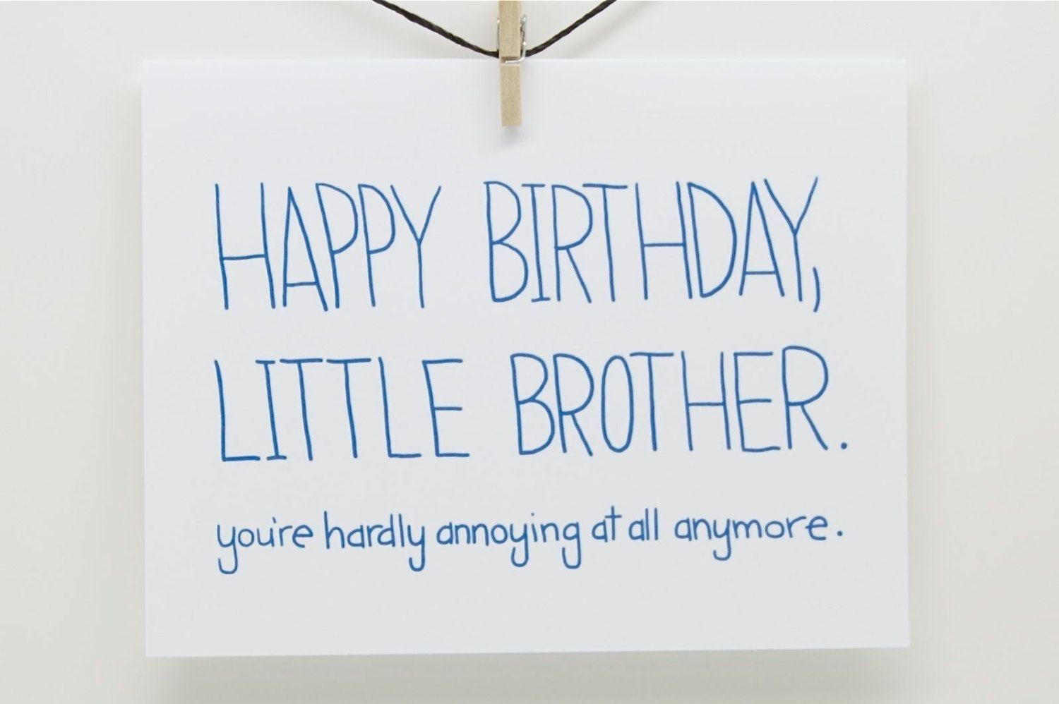 Funny Birthday Wishes For Younger Brother Intended For Ideas 2020