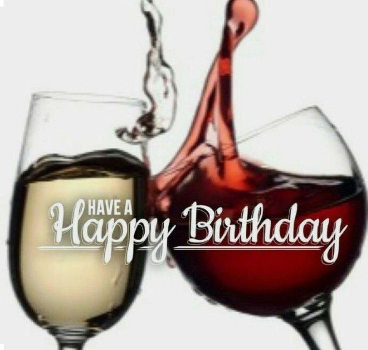 Pin By Teri Kramer On Holiday Birthday Happy Birthday Fun Happy Birthday Wine Happy Birthday Greetings