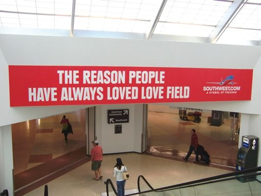 Truth At Dallas Love Field Airport Home Of Southwest Airlines