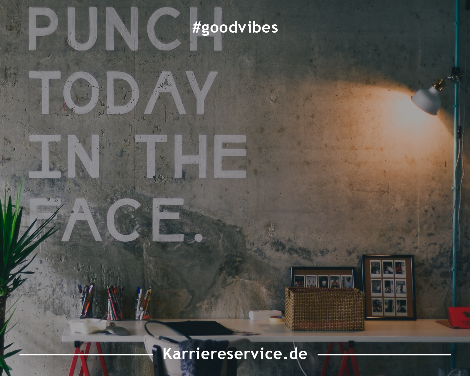 """Inspirationen für mehr Good Vibes: """"Punch today in the face."""" 