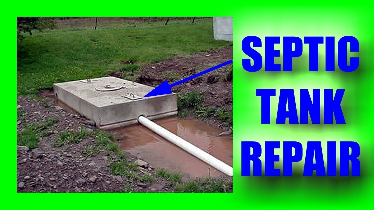 Septic Tank Repair in 2020 Septic tank repair, Septic