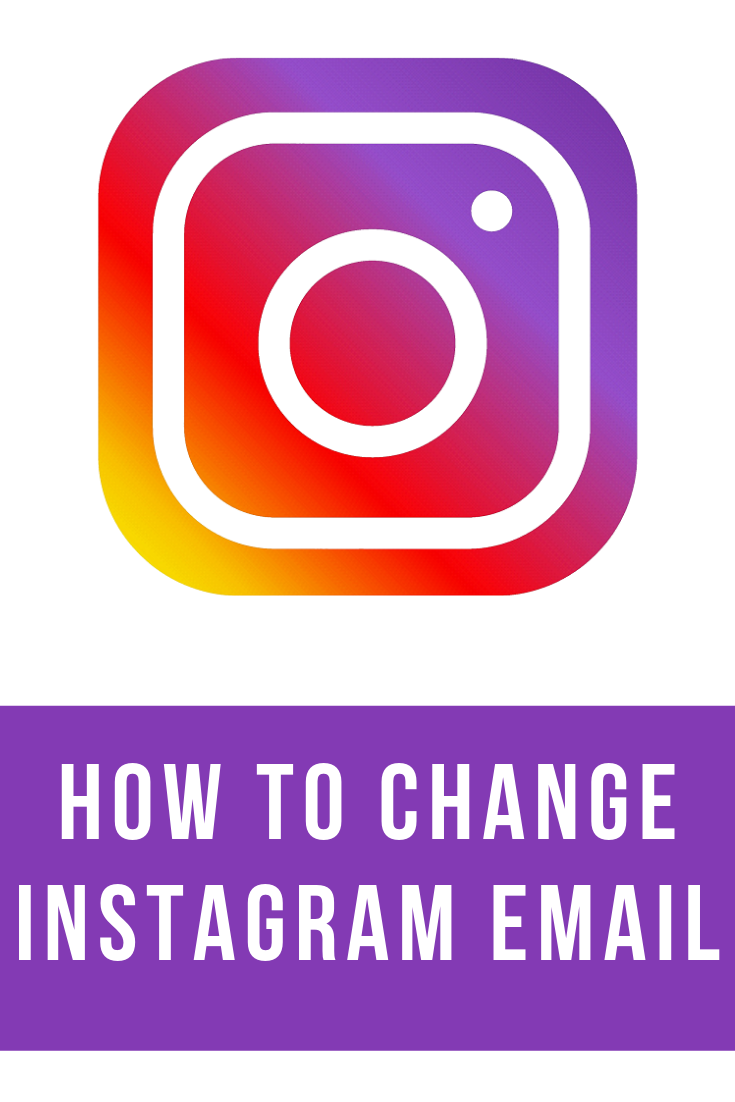 How to Change Instagram Email Instagram mobile