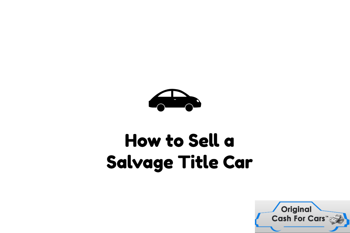 How to Sell a Salvage Title Car | Sell Salvage Car | Pinterest ...