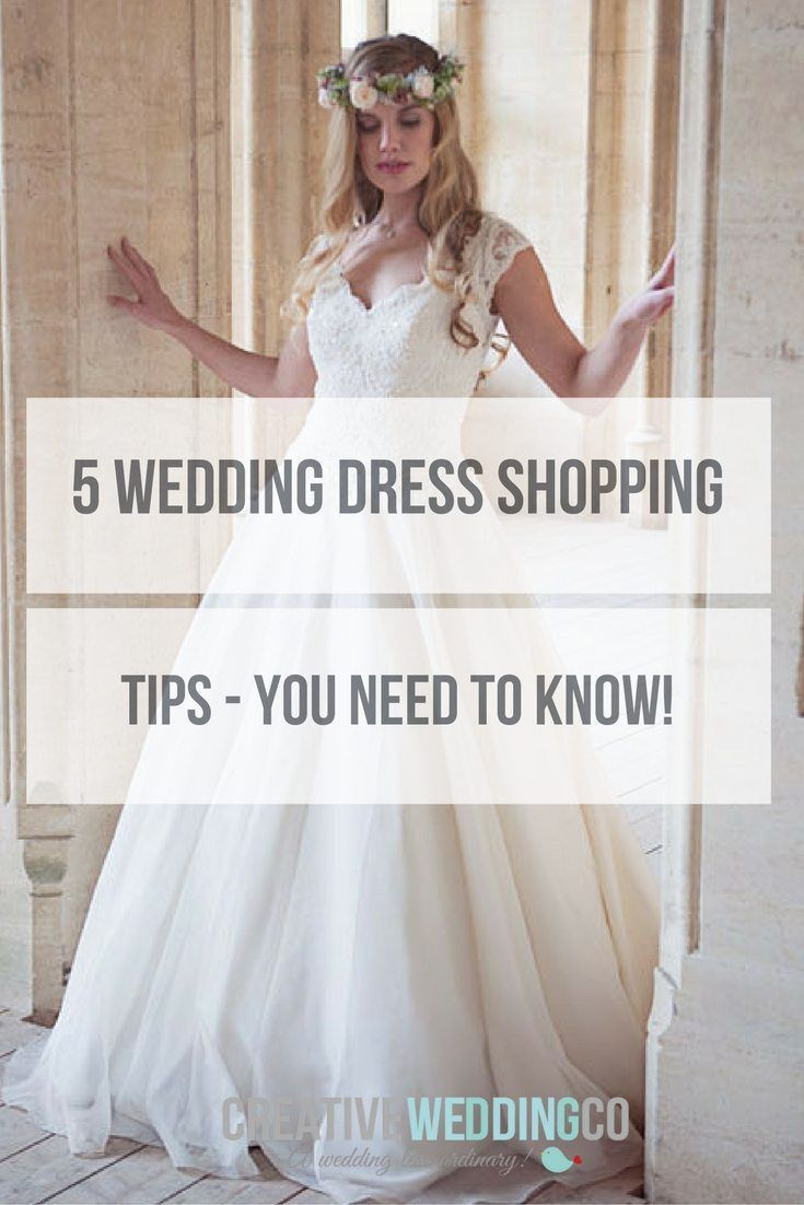 5 Wedding Dress Shopping Tips You Need to Know | Pinterest | Wedding ...
